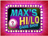 Maxs HiLo Game Show